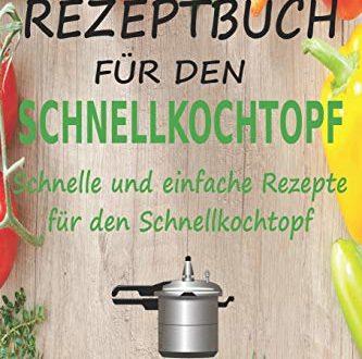51Uu+EssViL 333x330 - Rezeptbuch für den Schnellkochtopf: Schnelle und einfache Rezepte für den Schnellkochtopf